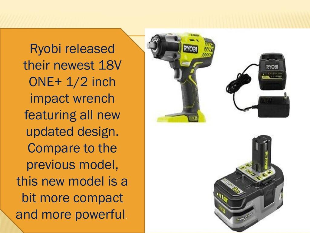 Ryobi released their newest 18V ONE+ 1/2 inch i...