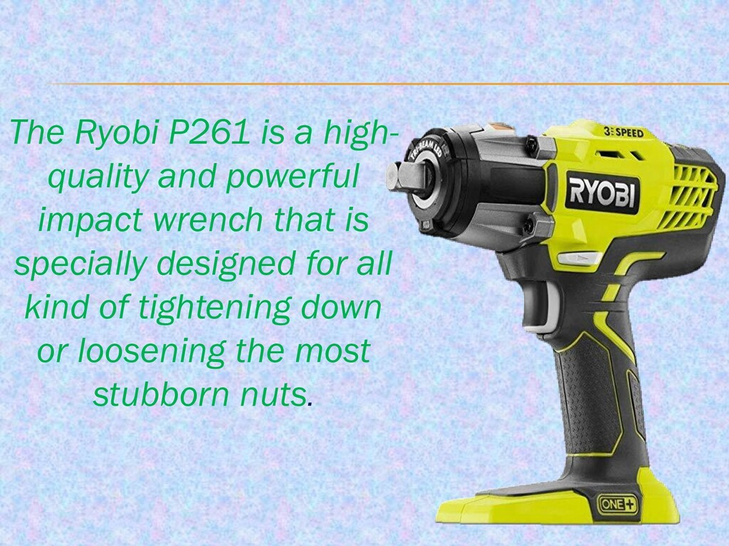 The Ryobi P261 is a high- quality and powerful ...