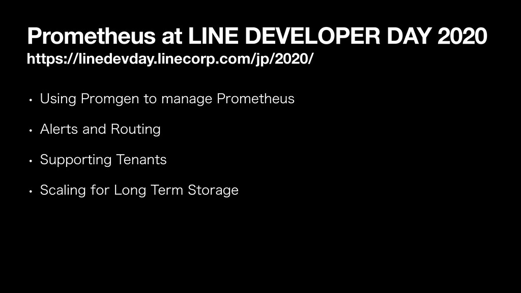 Prometheus at LINE DEVELOPER DAY 2020 https://l...