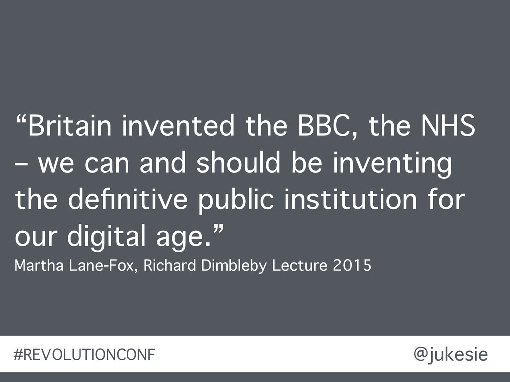 "@jukesie ""Britain invented the BBC, the NHS – w..."