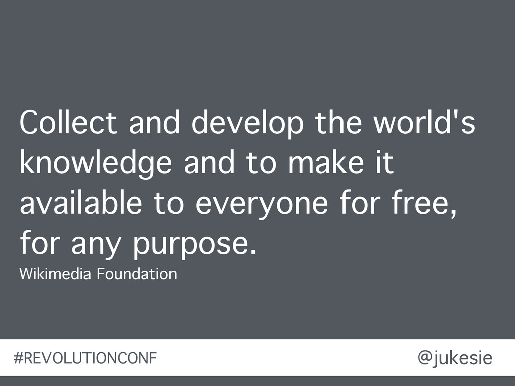 @jukesie Collect and develop the world's knowle...