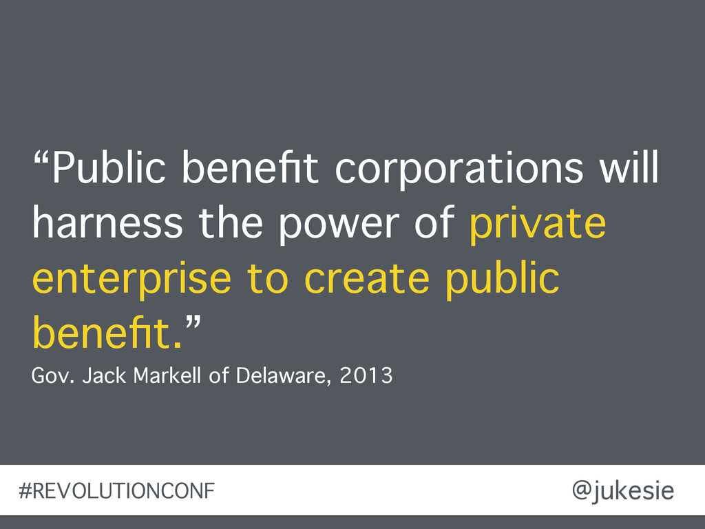 "@jukesie ""Public benefit corporations will harne..."