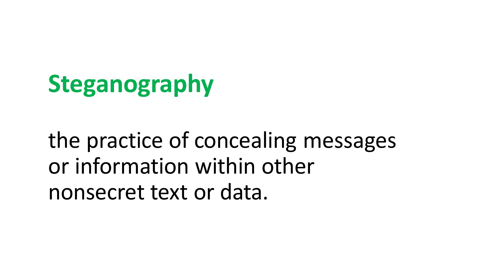 Steganography the practice of concealing messag...