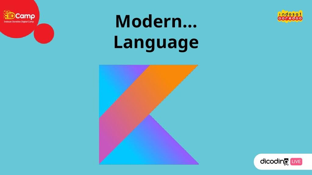 Modern… Language