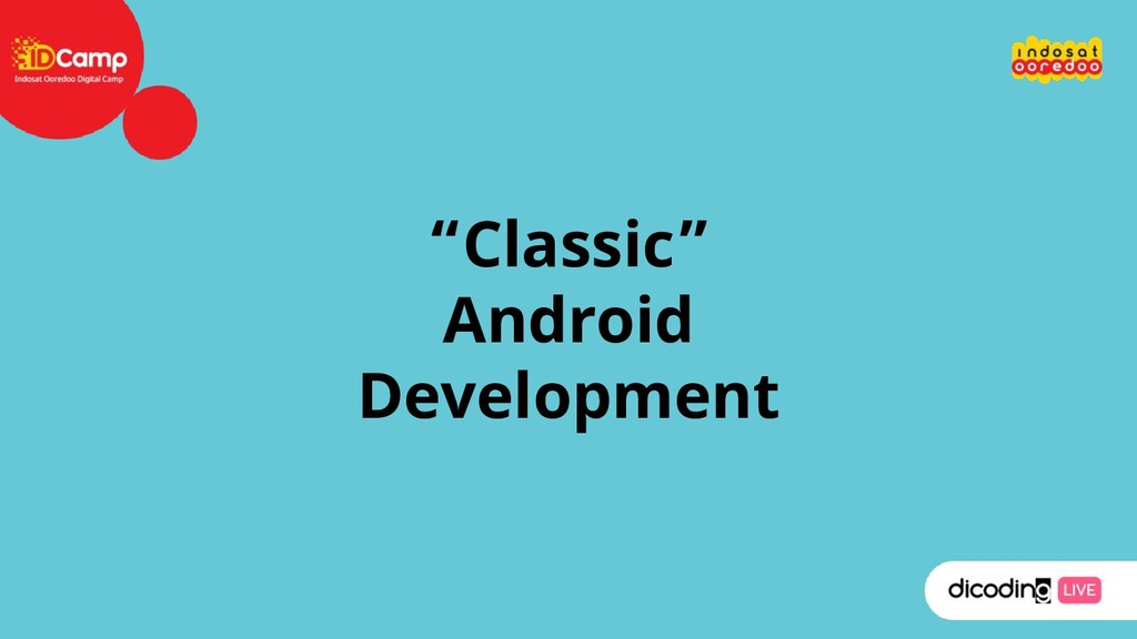 """""""Classic"""" Android Development"""