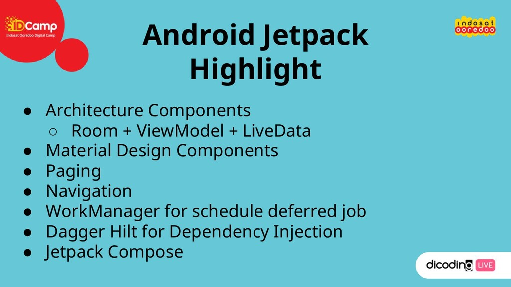 Android Jetpack Highlight ● Architecture Compon...