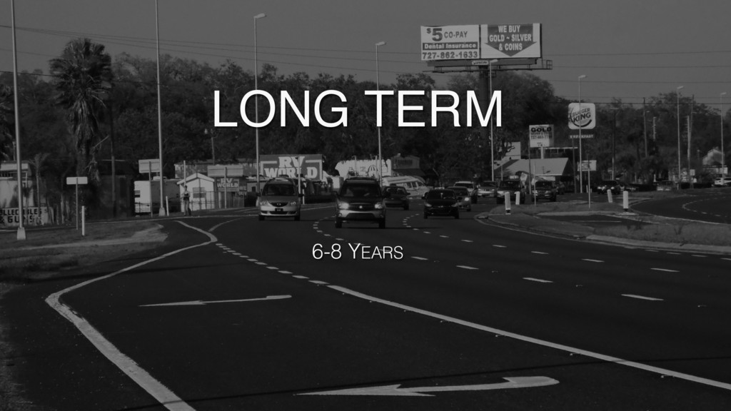 SUBTITLE TEXT LONG TERM 6-8 YEARS