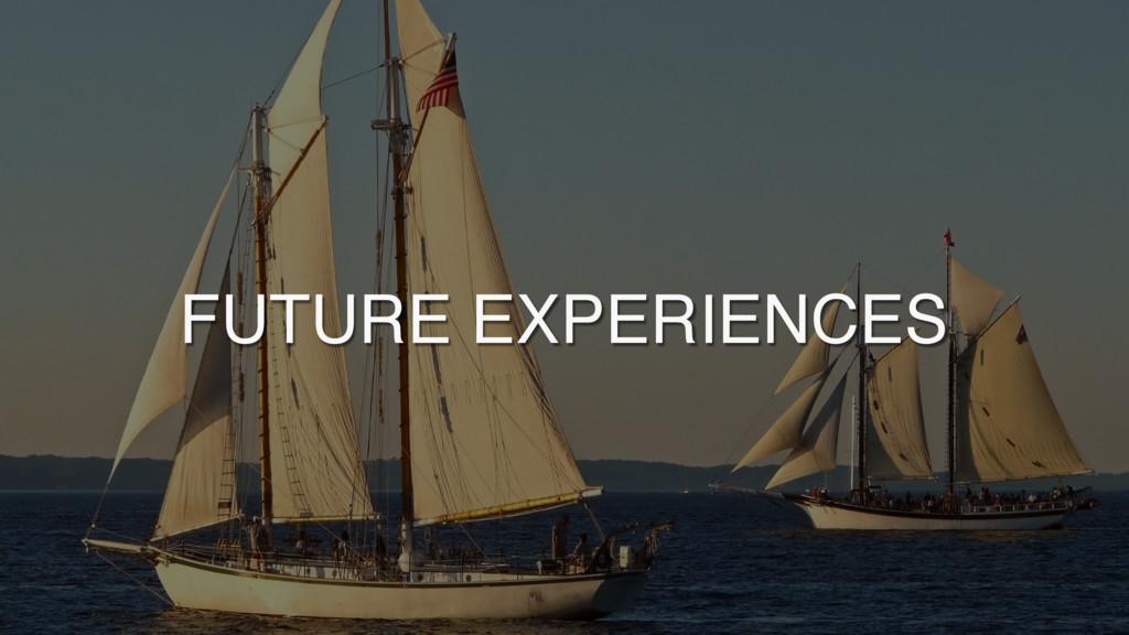 SUBTITLE TEXT FUTURE EXPERIENCES