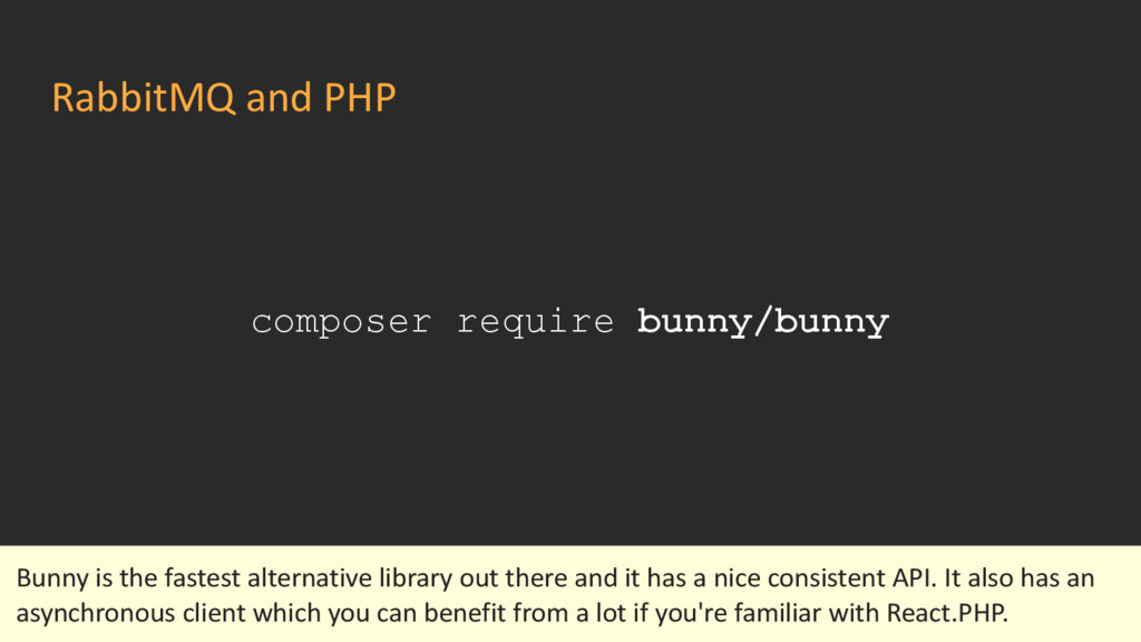 RabbitMQ and PHP composer require bunny/bunny B...