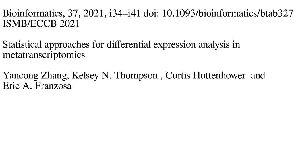 Bioinformatics, 37, 2021, i34–i41 doi: 10.1093/...
