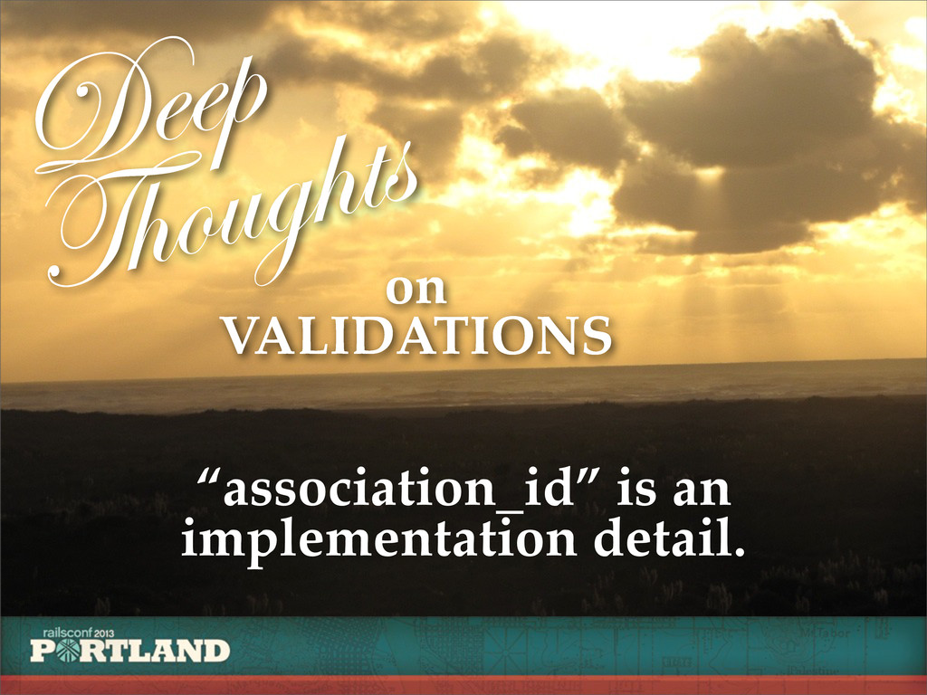 "Deep Thoughts on VALIDATIONS ""association_id"" i..."