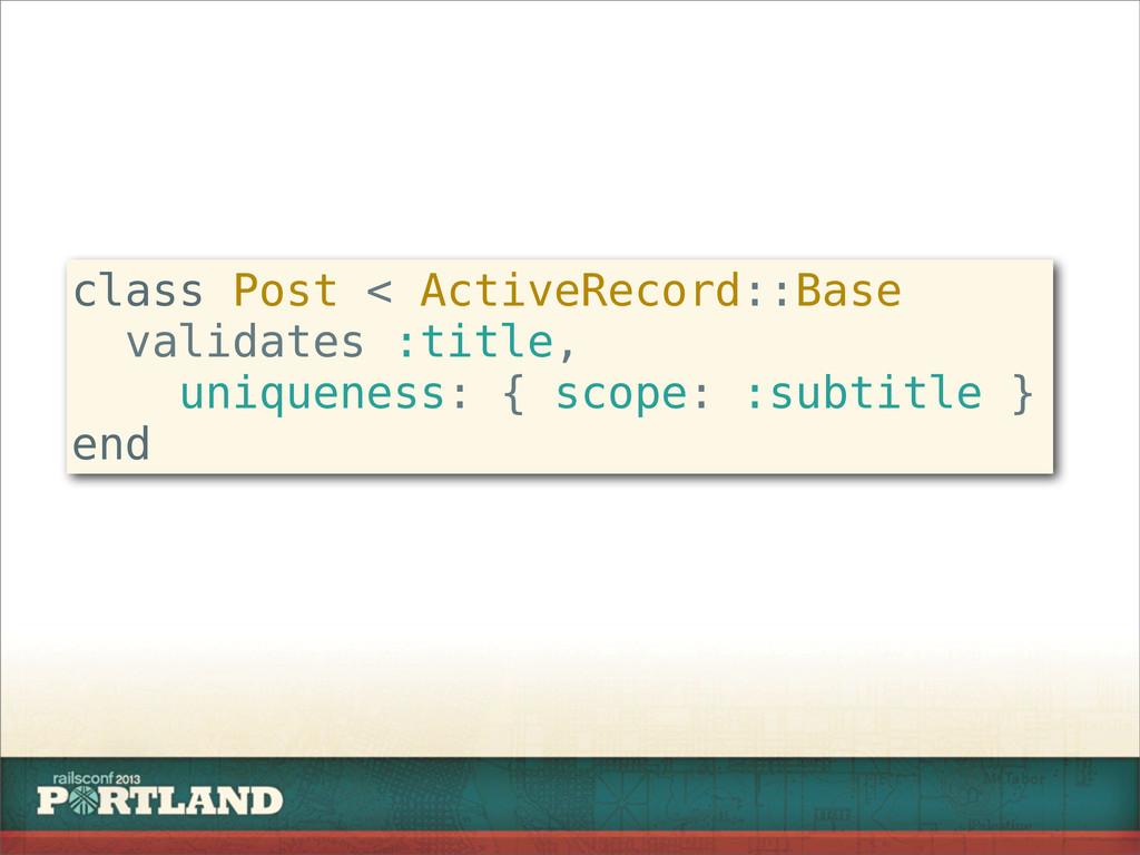 class Post < ActiveRecord::Base validates :titl...