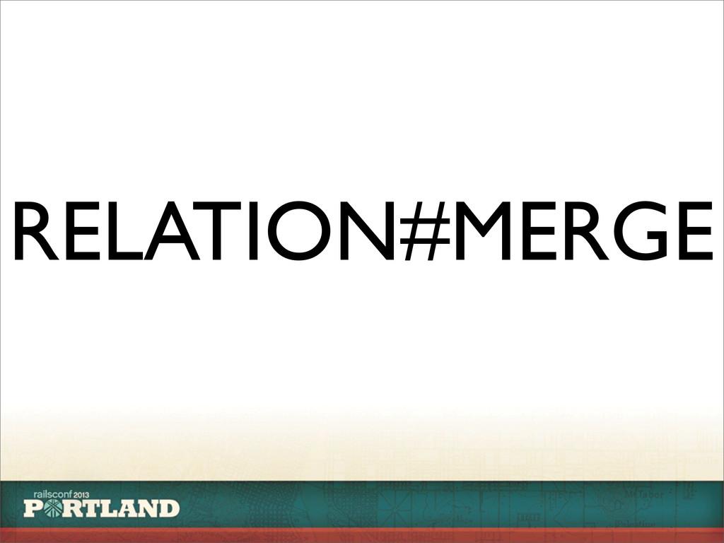 RELATION#MERGE