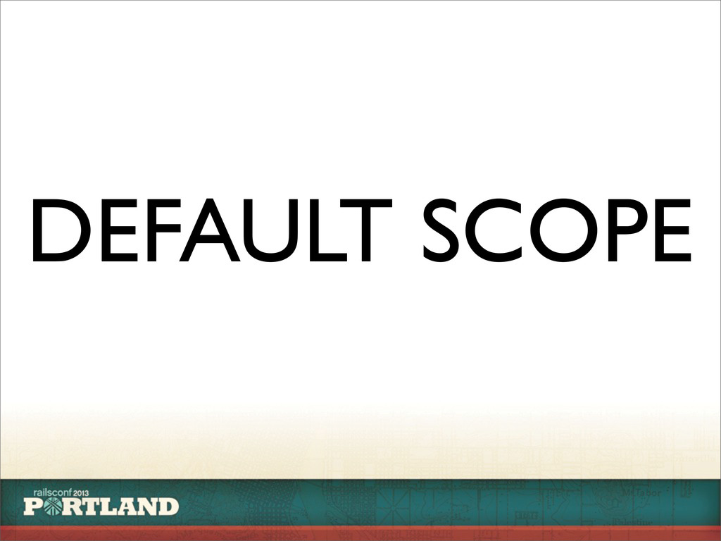 DEFAULT SCOPE
