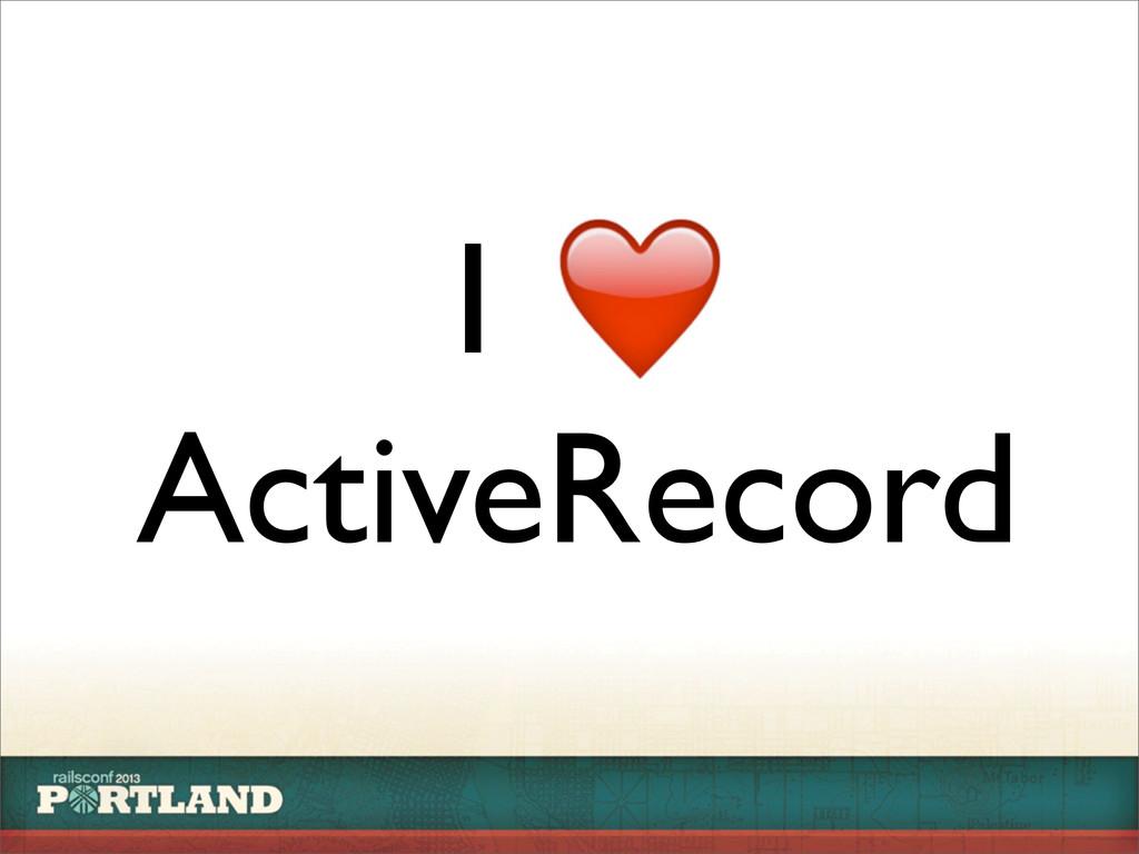 I ActiveRecord
