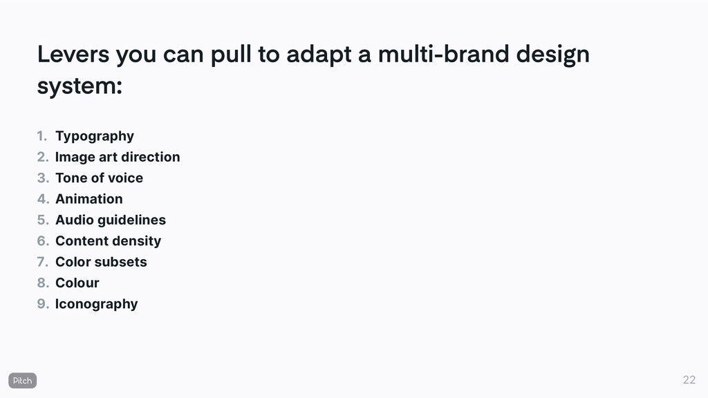 Levers you can pull to adapt a multi-brand desi...