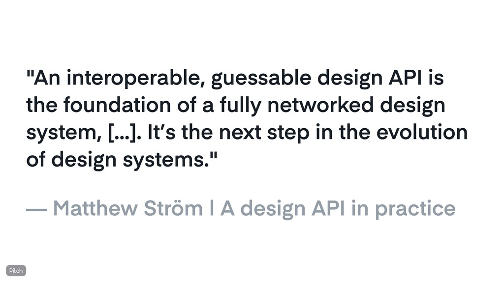 """""""An interoperable, guessable design API is the ..."""
