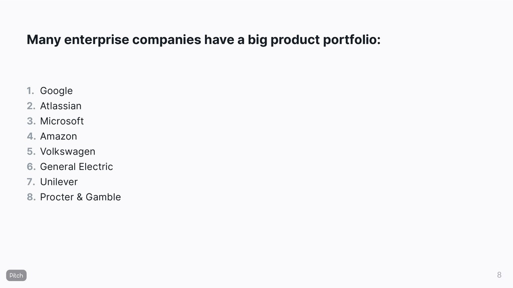 Many enterprise companies have a big product po...