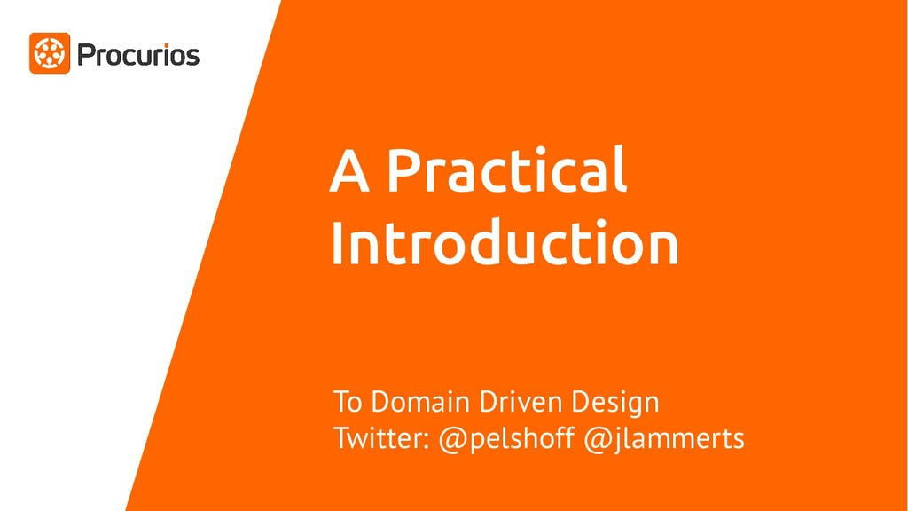 A Practical Introduction To Domain Driven Desig...