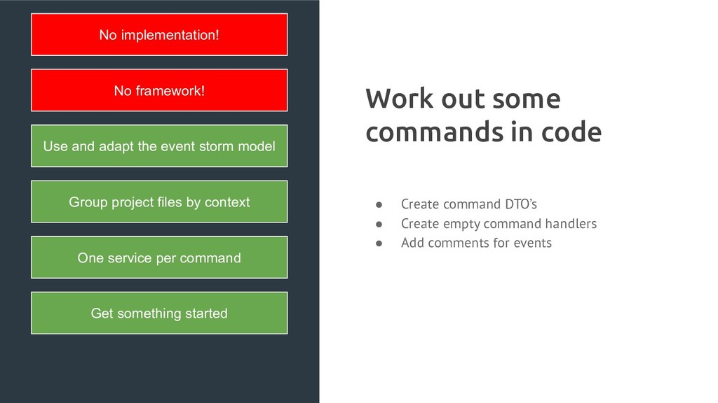 Work out some commands in code ● Create command...