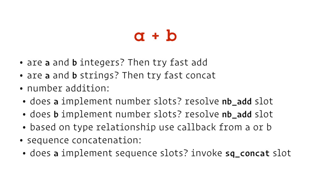 • are a and b integers? Then try fast add • are...