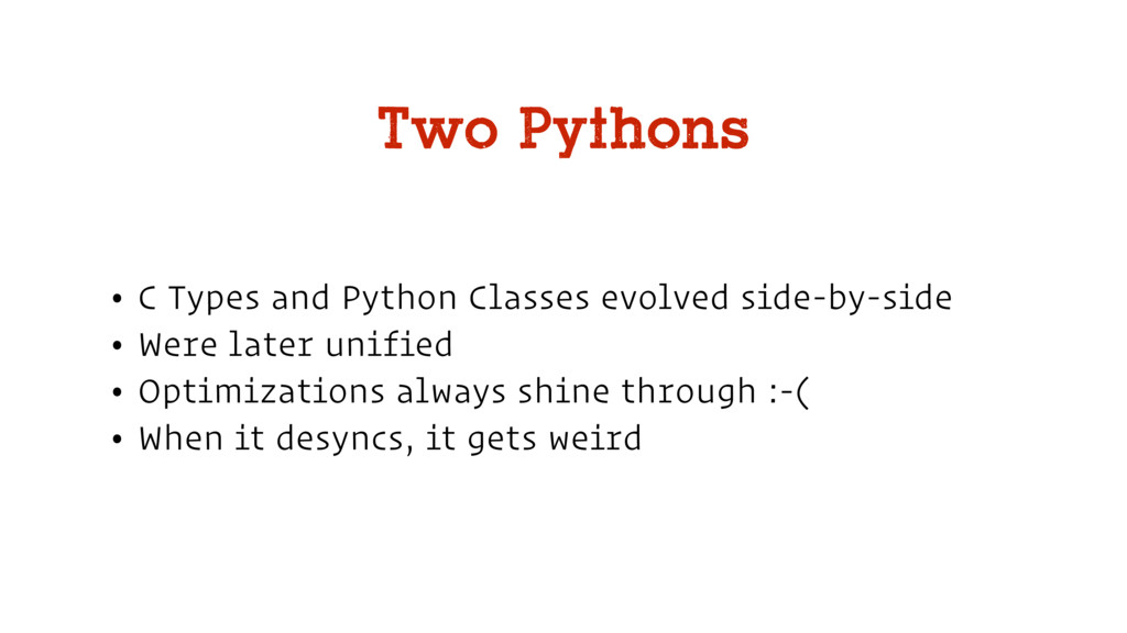 • C Types and Python Classes evolved side-by-si...