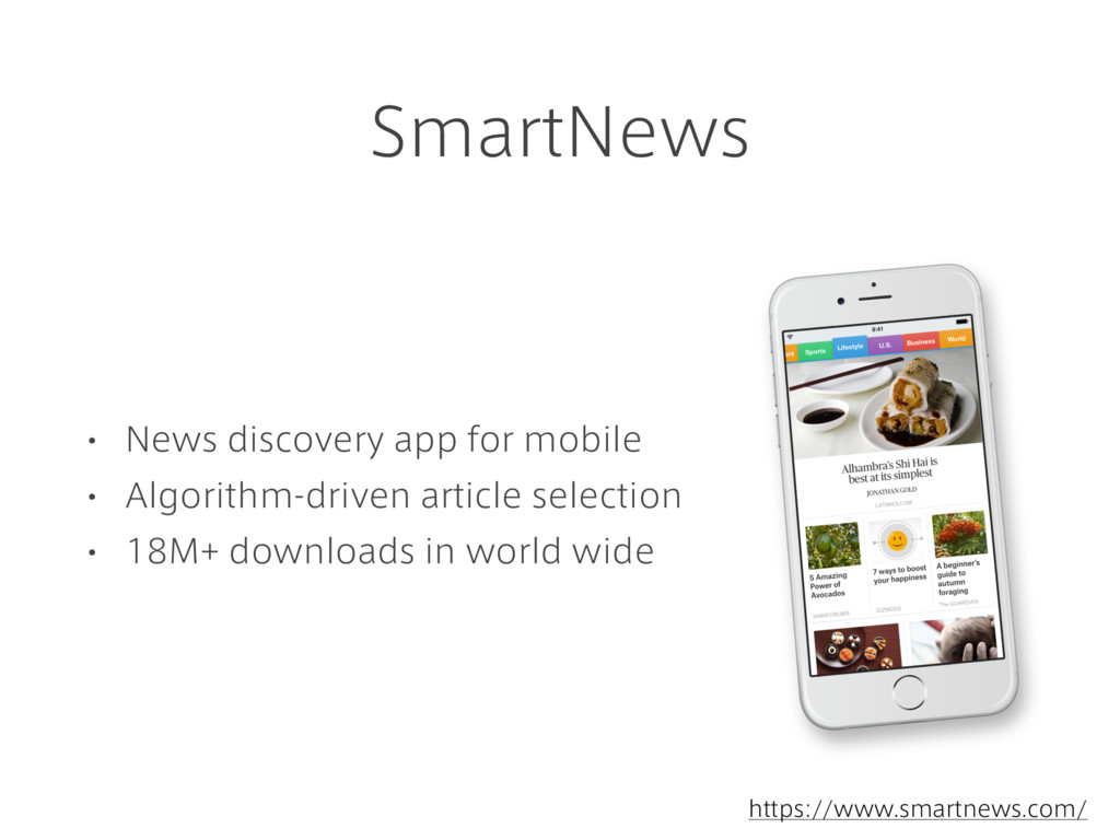 SmartNews • News discovery app for mobile • Alg...