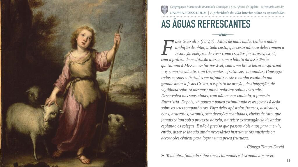 AS ÁGUAS REFRESCANTES aze-te ao alto' (Lc V,4)....