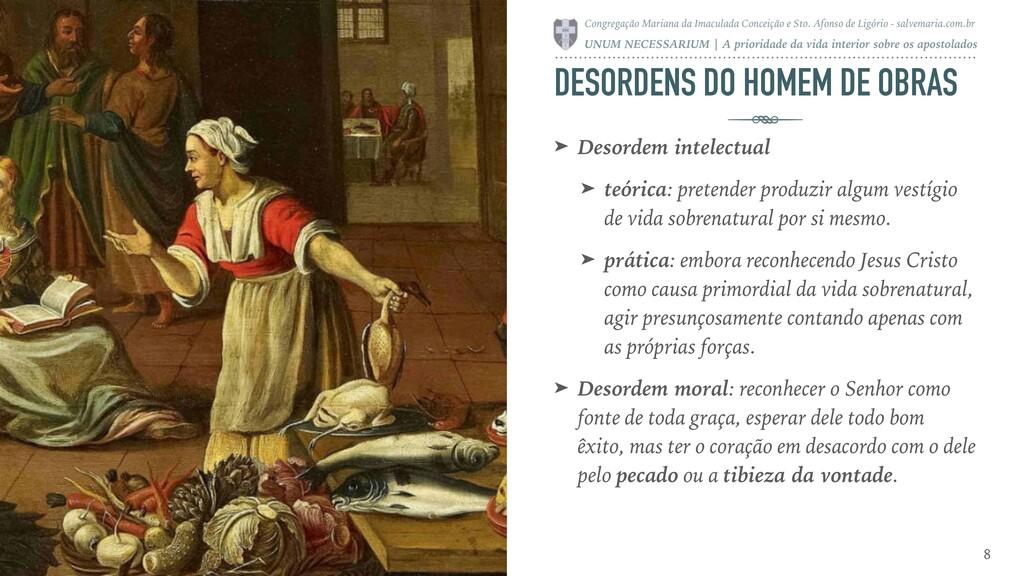 DESORDENS DO HOMEM DE OBRAS ➤ Desordem intelect...