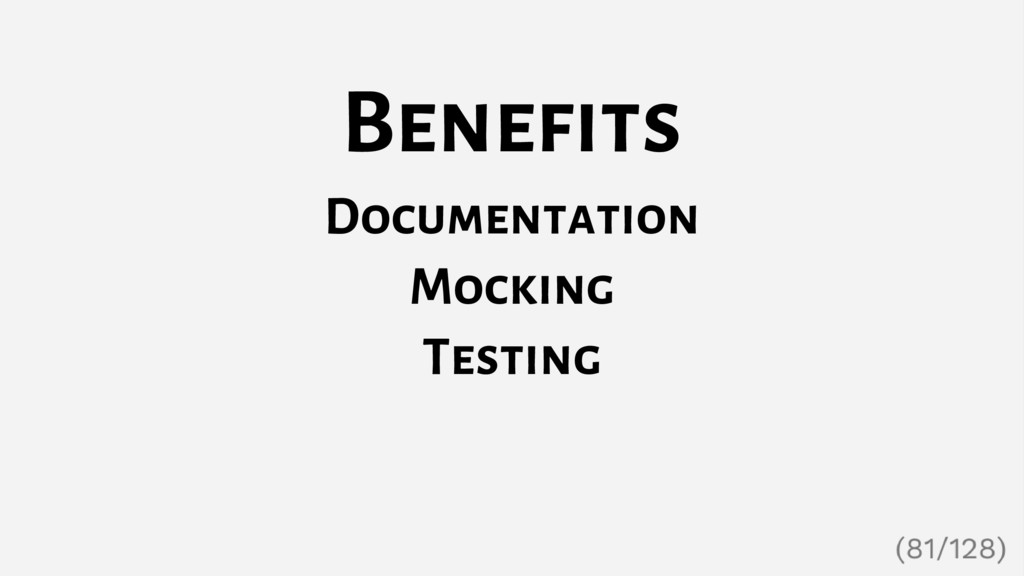 Benefits Documentation Mocking Testing