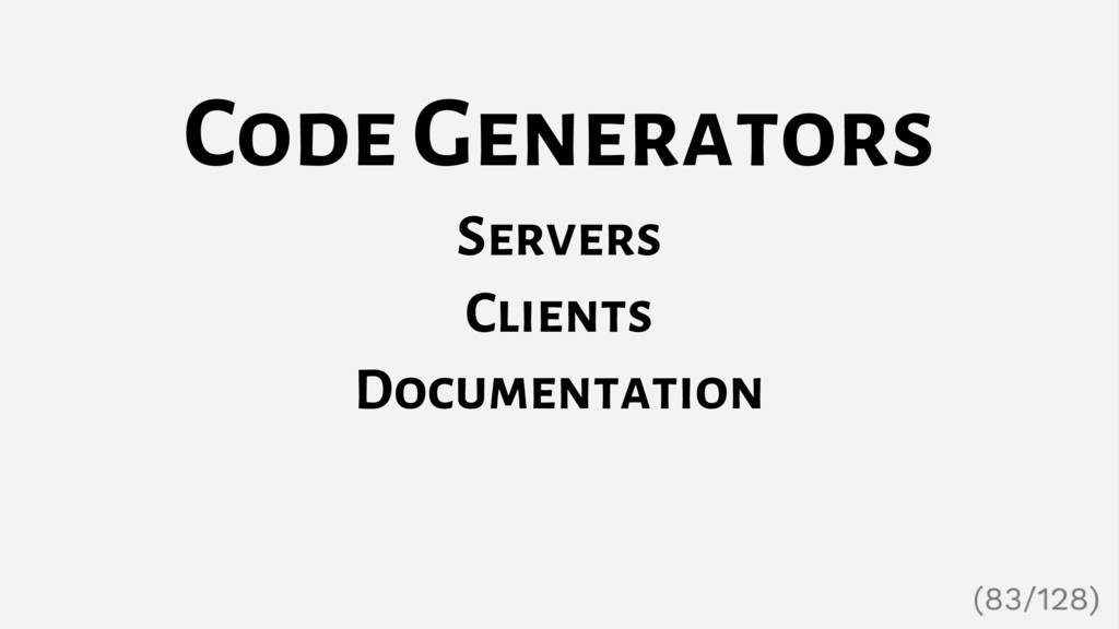 Code Generators Servers Clients Documentation