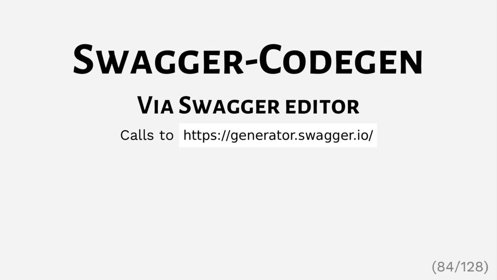 Swagger-Codegen Via Swagger editor Calls to htt...
