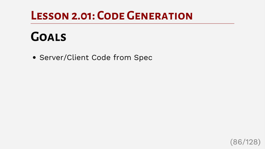 Lesson 2.01: Code Generation Goals Server/Clien...