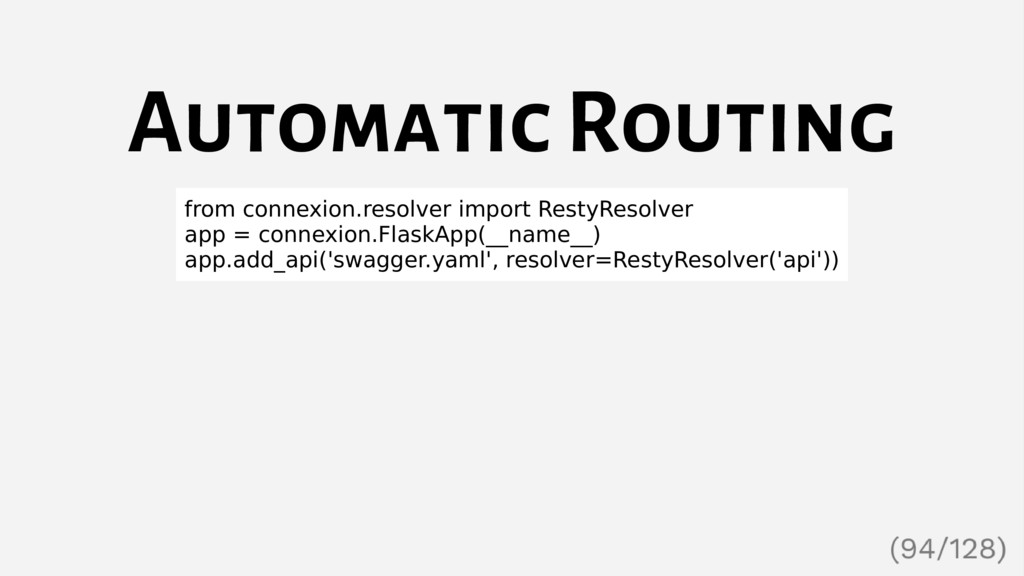 Automatic Routing from connexion.resolver impor...