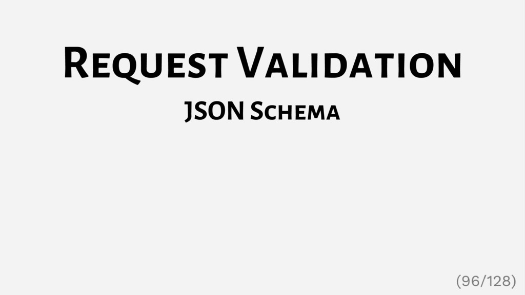 Request Validation JSON Schema