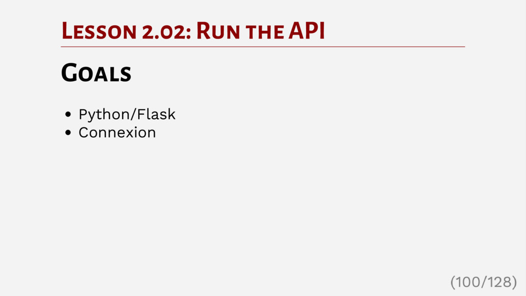 Lesson 2.02: Run the API Goals Python/Flask Con...