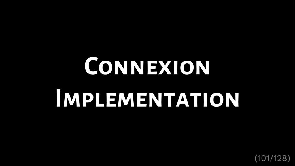 Connexion Implementation