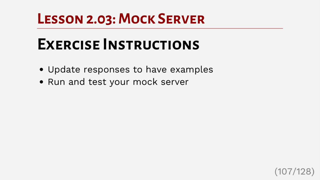 Lesson 2.03: Mock Server Exercise Instructions ...