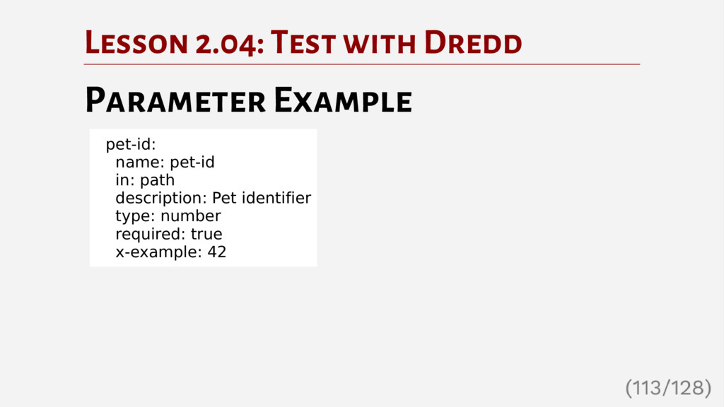 Lesson 2.04: Test with Dredd Parameter Example ...