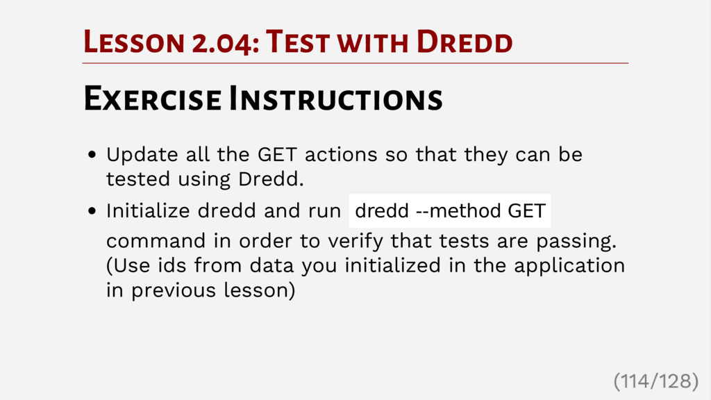 Lesson 2.04: Test with Dredd Exercise Instructi...