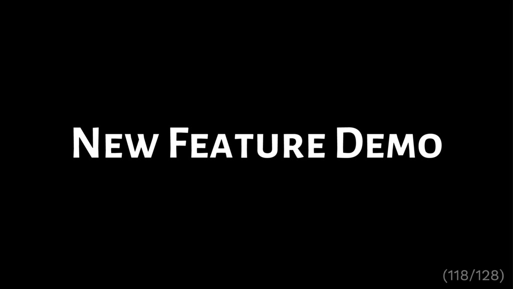 New Feature Demo