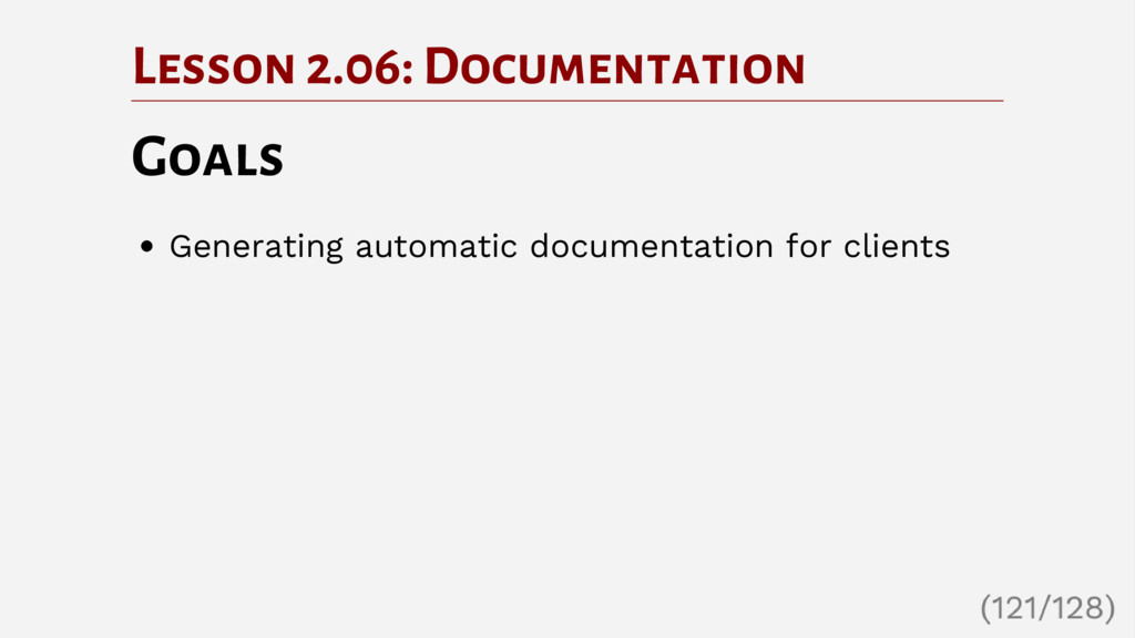 Lesson 2.06: Documentation Goals Generating aut...