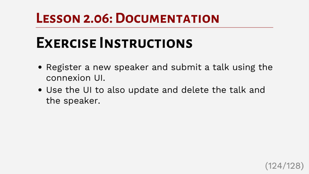 Lesson 2.06: Documentation Exercise Instruction...