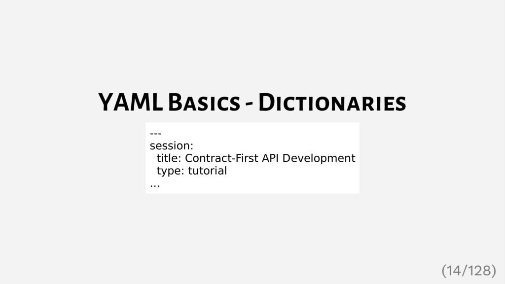 YAML Basics - Dictionaries --- session: title: ...