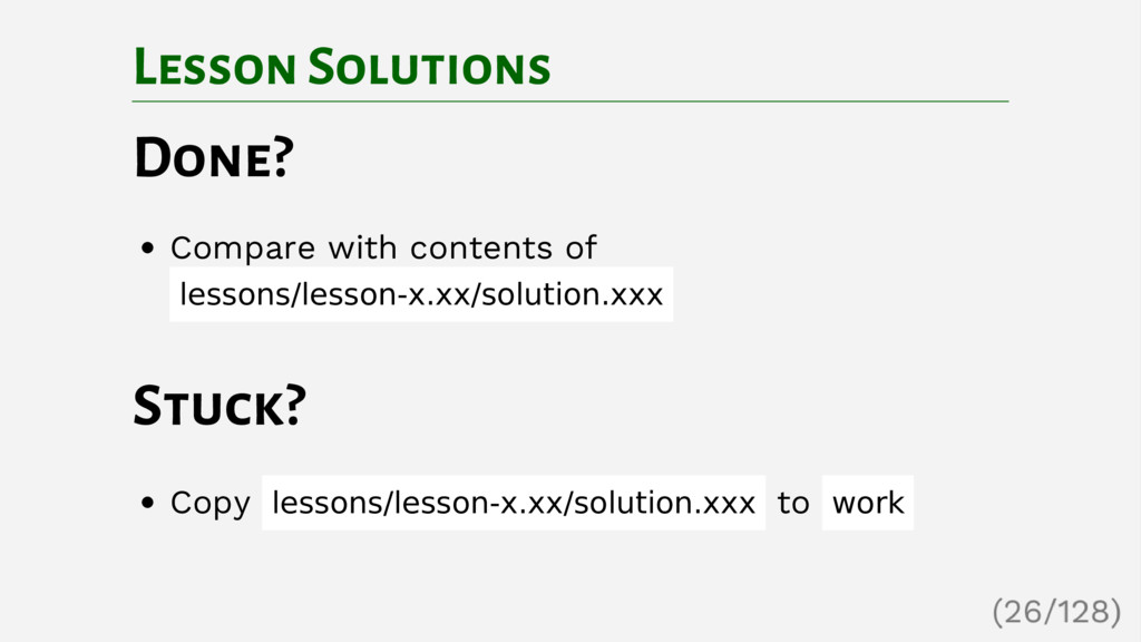 Lesson Solutions Done? Compare with contents of...
