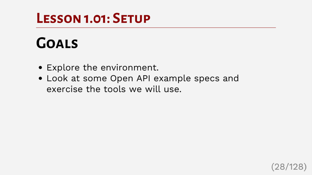 Lesson 1.01: Setup Goals Explore the environmen...
