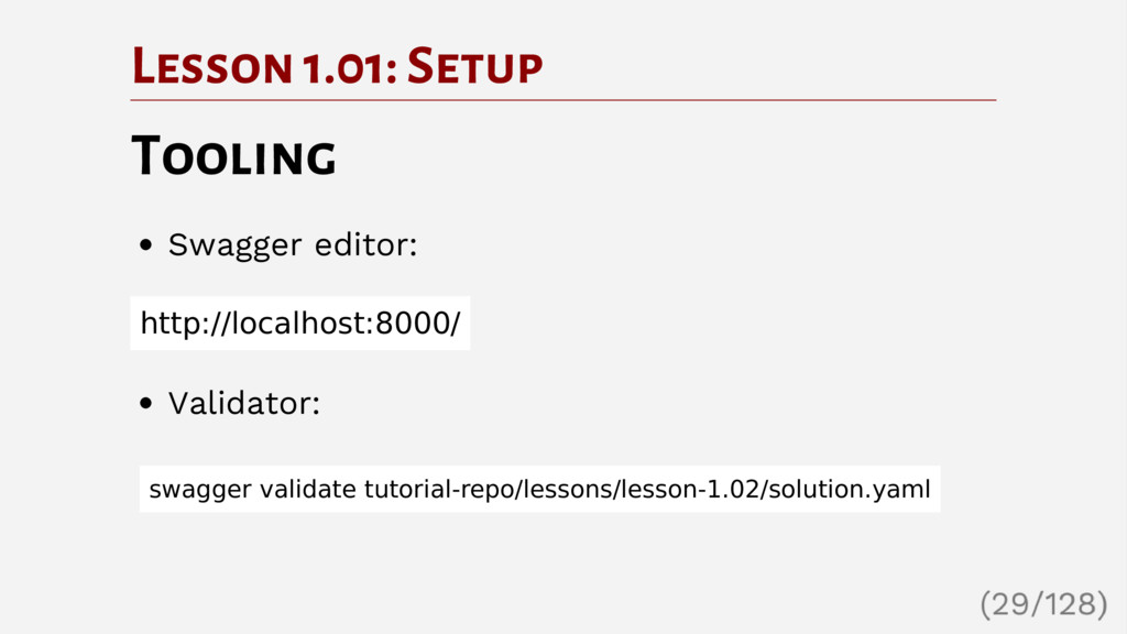 Lesson 1.01: Setup Tooling Swagger editor: http...