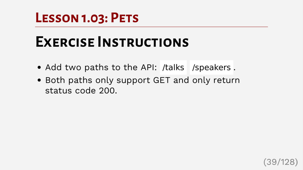 Lesson 1.03: Pets Exercise Instructions Add two...