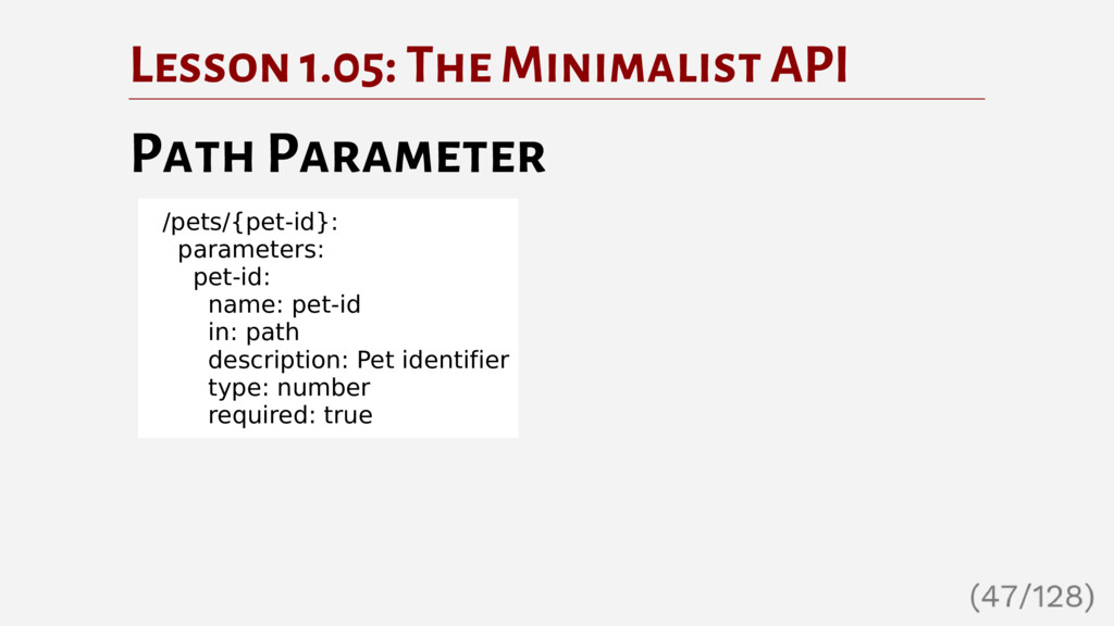Lesson 1.05: The Minimalist API Path Parameter ...