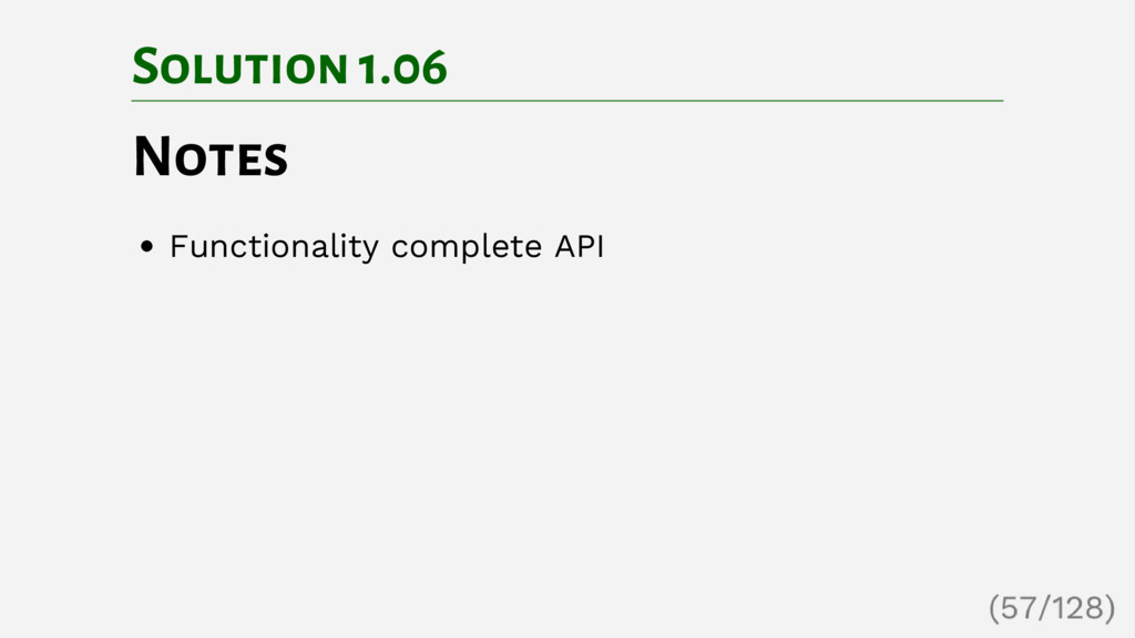 Solution 1.06 Notes Functionality complete API